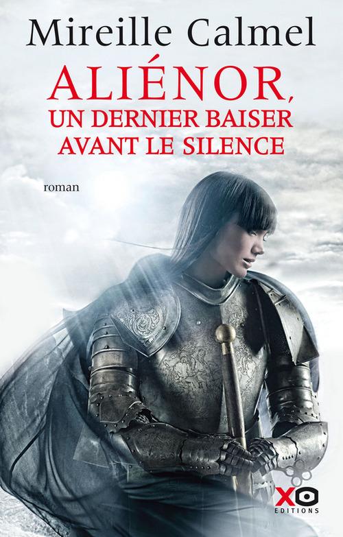 Aliénor - Un dernier baiser avant le silence