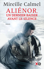 Vente Livre Numérique : Aliénor - Un dernier baiser avant le silence  - Mireille Calmel