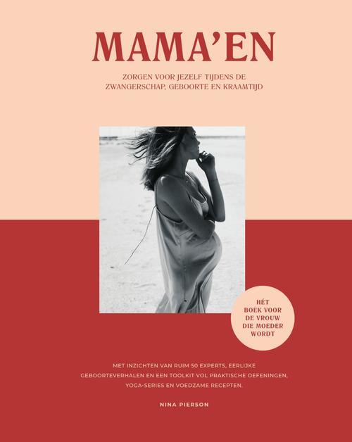 Mama'en - Hét boek voor de vrouw die moeder wordt