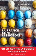 Vente Livre Numérique : La France contre les robots  - Georges Bernanos