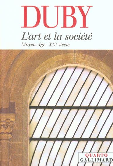 L'art et la societe - moyen age - xxe siecle