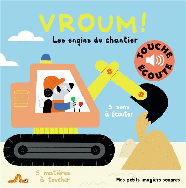 Vroum, les engins du chantier