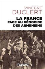 Vente EBooks : La France face au génocide des Arméniens  - Vincent Duclert
