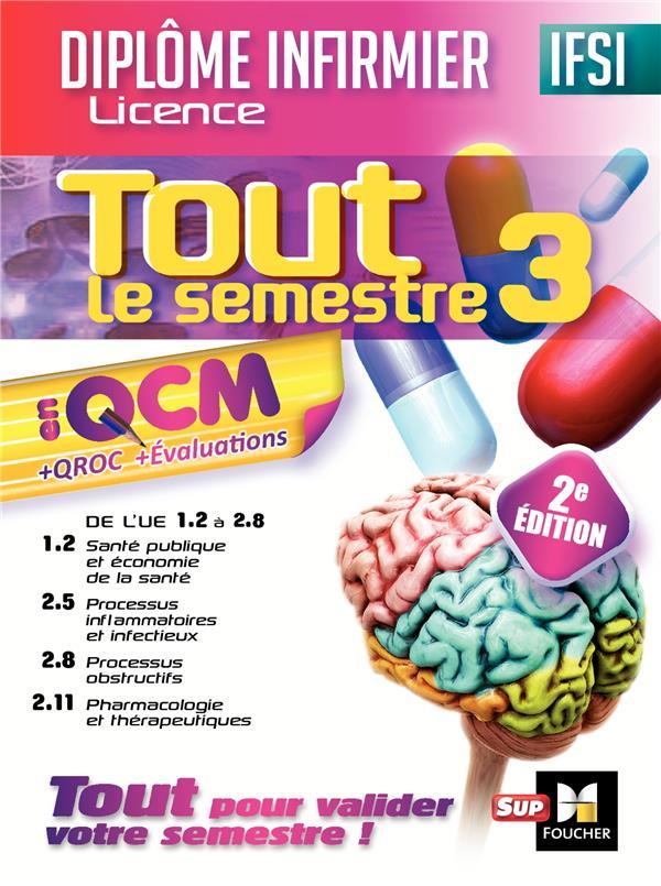 IFSI TOUT LE SEMESTRE 3 EN QCM ET QROC  -  DIPLOME INFIRMIER (2E EDITION)