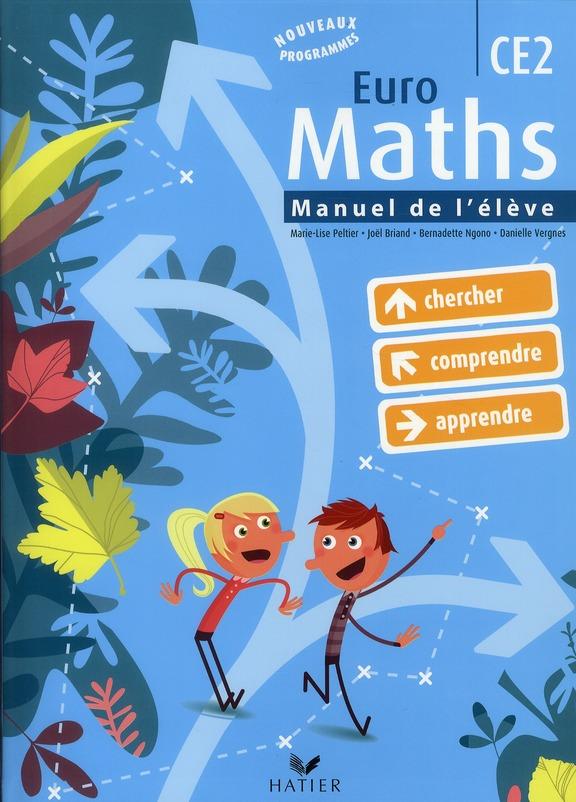 Euro Maths Ce2 Ed. 2010 - Manuel De L'Eleve + Aide-Memoire