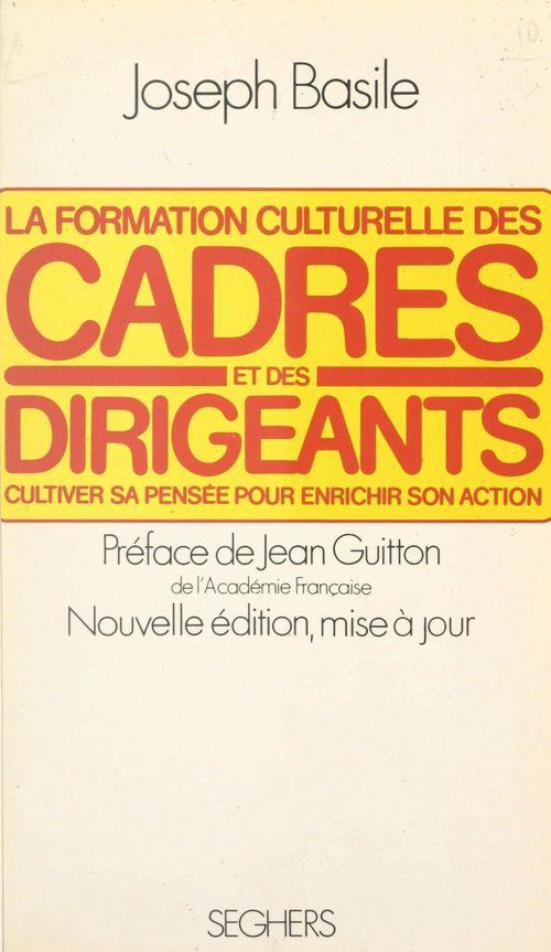 La formation culturelle des cadres et des dirigeants