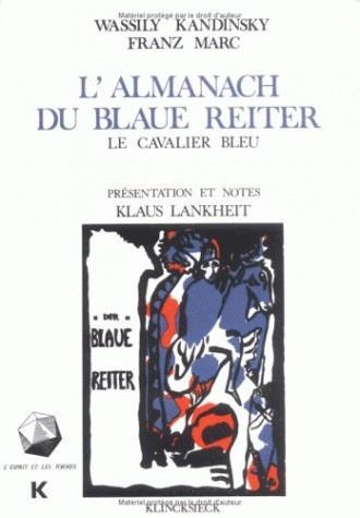 L'almanach du blaue reiter ; le cavalier bleu