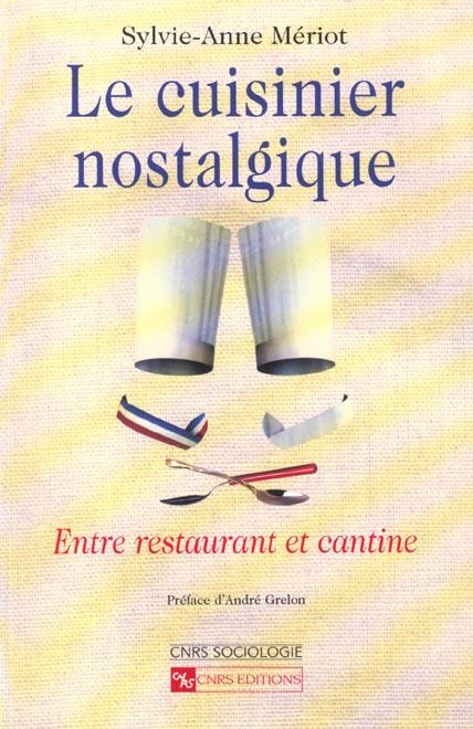 Le cuisinier nostalgique