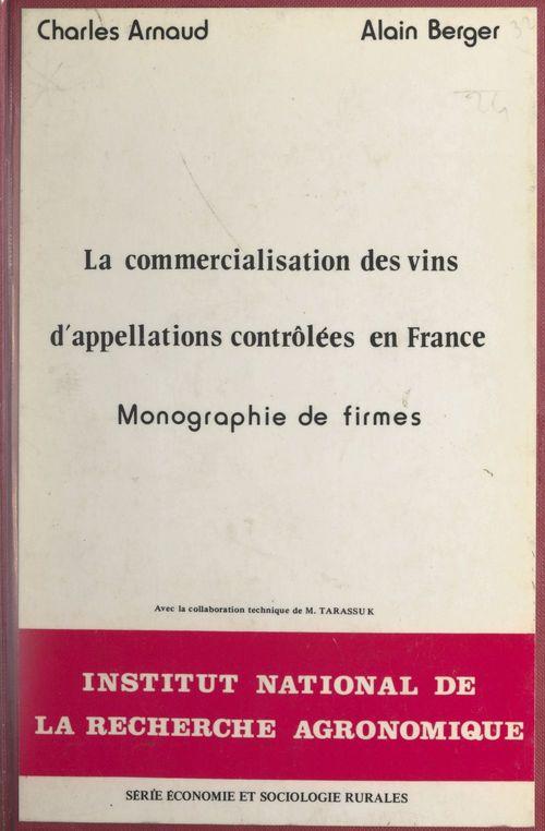 La commercialisation des vins d'appellations contrôlées en France