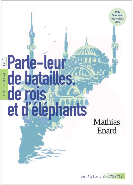 parle-leur de batailles, de rois et d'éléphants