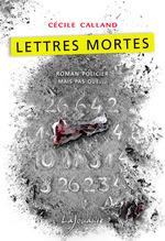 Vente EBooks : Lettres mortes  - Cécile Calland