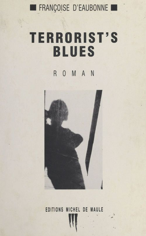 Terrorist's blues