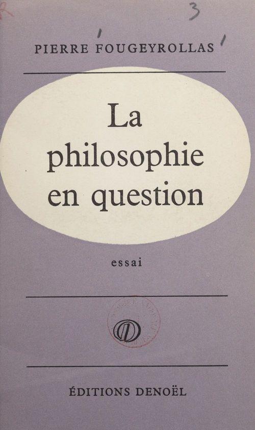 La philosophie en question