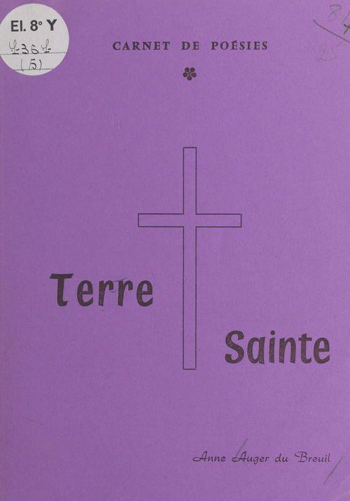 Terre sainte : carnet de poésies