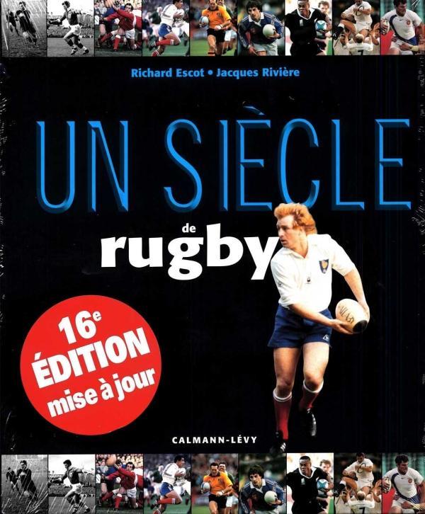 Un siècle de rugby (édition 2013)
