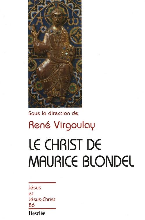 Le Christ de Maurice Blondel