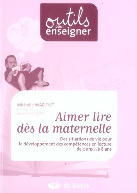 Aimer Lire Des La Maternelle Des Situations De Vie Pour Le Devlpt Des Competences En Lecture De 2 An
