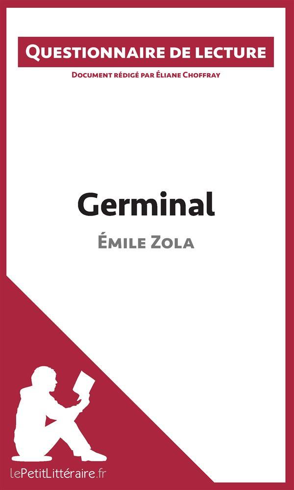 Questionnaire de lecture ; germinal d'Émile Zola
