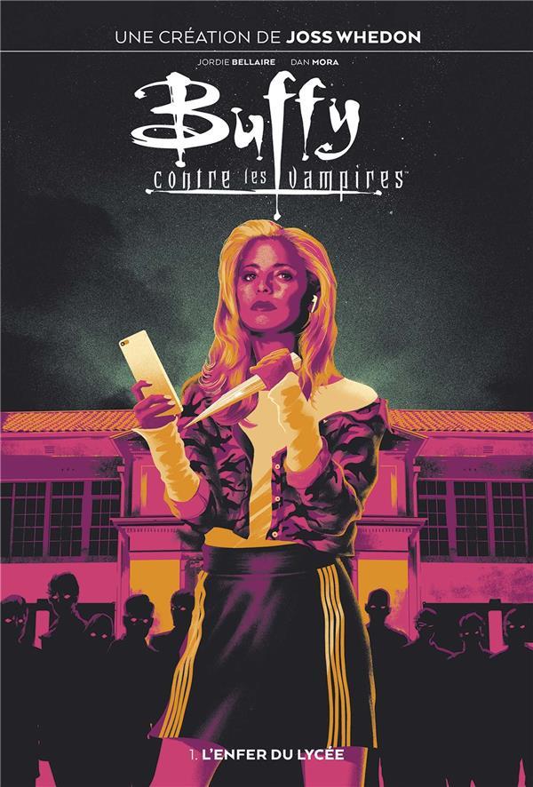 Buffy contre les vampires T.1 ; l'enfer du lycée