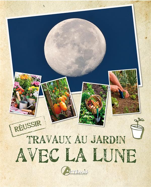 Les travaux au jardin avec la lune