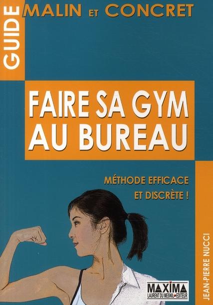 Faire Sa Gym Au Bureau