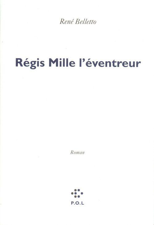 Régis Mille l'eventreur