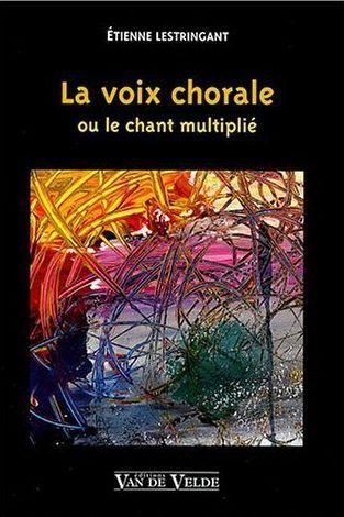 La Voix Chorale --- Voix