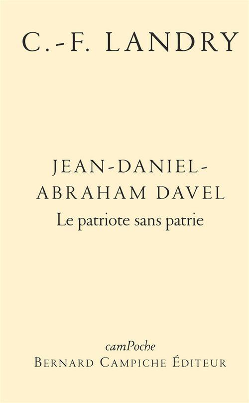 Jean-Daniel-Abraham Davel ; le patriote sans patrie