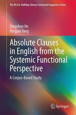 Absolute Clauses in English from the Systemic Functional Perspective  - Bingjun Yang - Qingshun He
