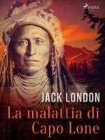 Vente Livre Numérique : La malattia di Capo Lone  - Jack London