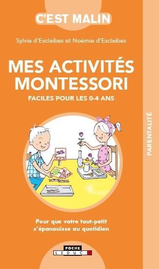 Mes activités Montessori faciles pour les 0-4 ans ; pour que votre tout-petit s'épanouisse au quotidien