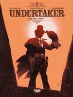 Vente Livre Numérique : Undertaker - Volume 1 - The Gold Eater  - Xavier Dorison