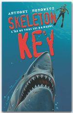 Alex Rider T.3 ; skeleton key