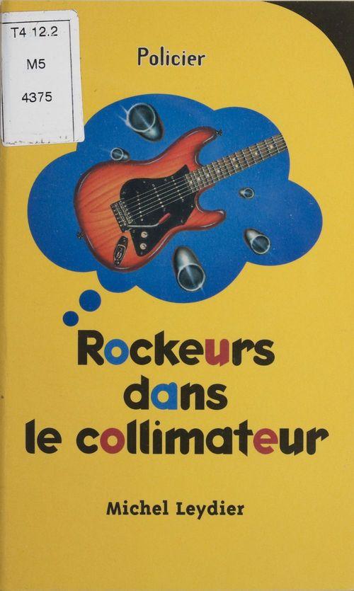 Rockeurs dans le collimateur