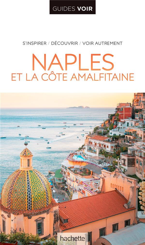 Guides voir ; Naples et la côte amalfitaine