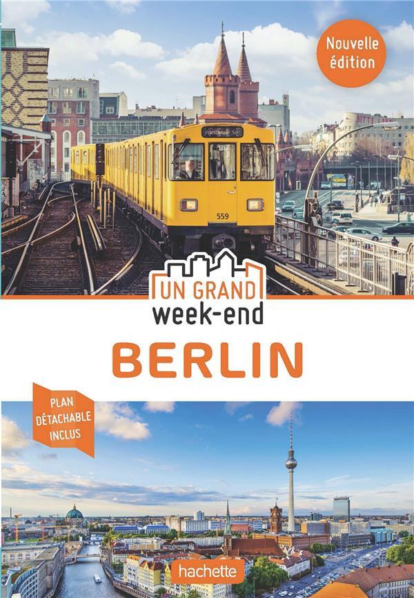 Un grand week-end ; Berlin