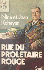 Vente Livre Numérique : Rue du prolétaire rouge  - Nina KEHAYAN - Jean Kéhayan