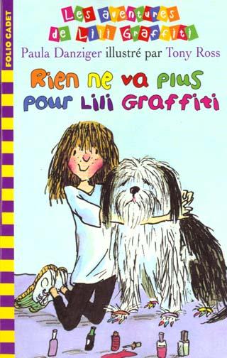 Les aventures de Lili Graffiti T.7 ; rien ne va plus pour Lili Graffiti