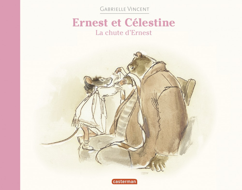 Ernest et Célestine ; la chute d'Ernest