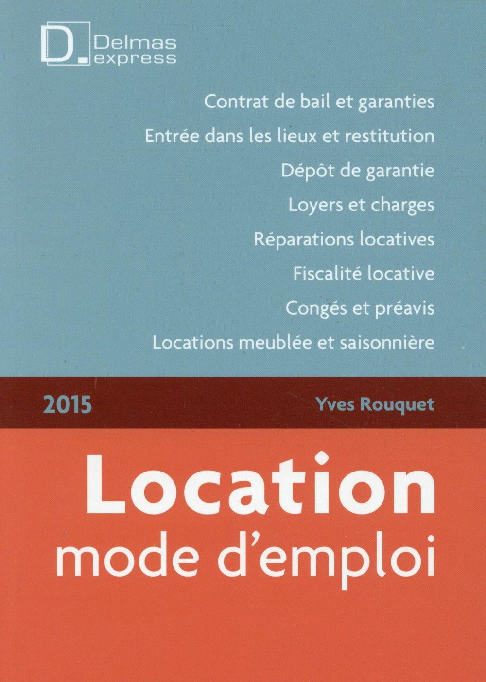 Location ; mode d'emploi (édition 2015)