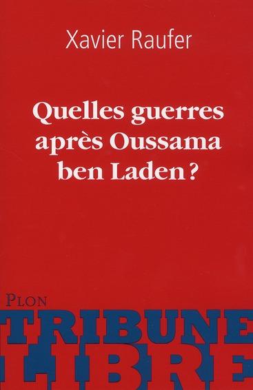 Quelles guerres après Oussama ben Laden ?