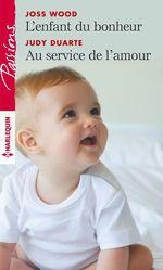Vente Livre Numérique : L'enfant du bonheur - Au service de l'amour  - Judy Duarte - Joss Wood