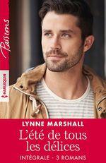 Vente Livre Numérique : L'été de tous les délices - Intégrale 3 romans  - Lynne Marshall