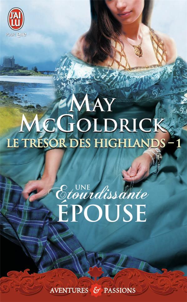 Le trésor des Highlands t.1 ; une étourdissante épouse