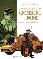 Vente Livre Numérique : Le marin, l'actrice et la croisière jaune T02  - Régis Hautière