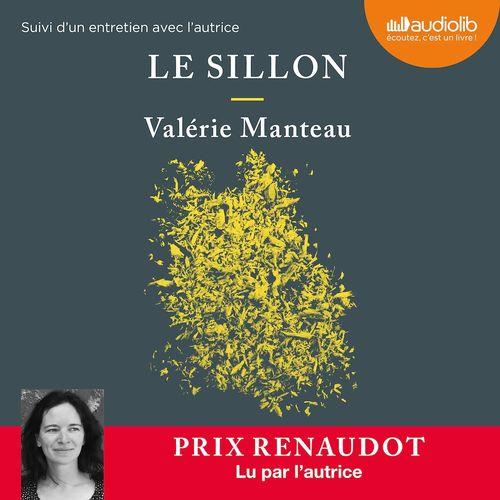 Le Sillon  - Valérie Manteau