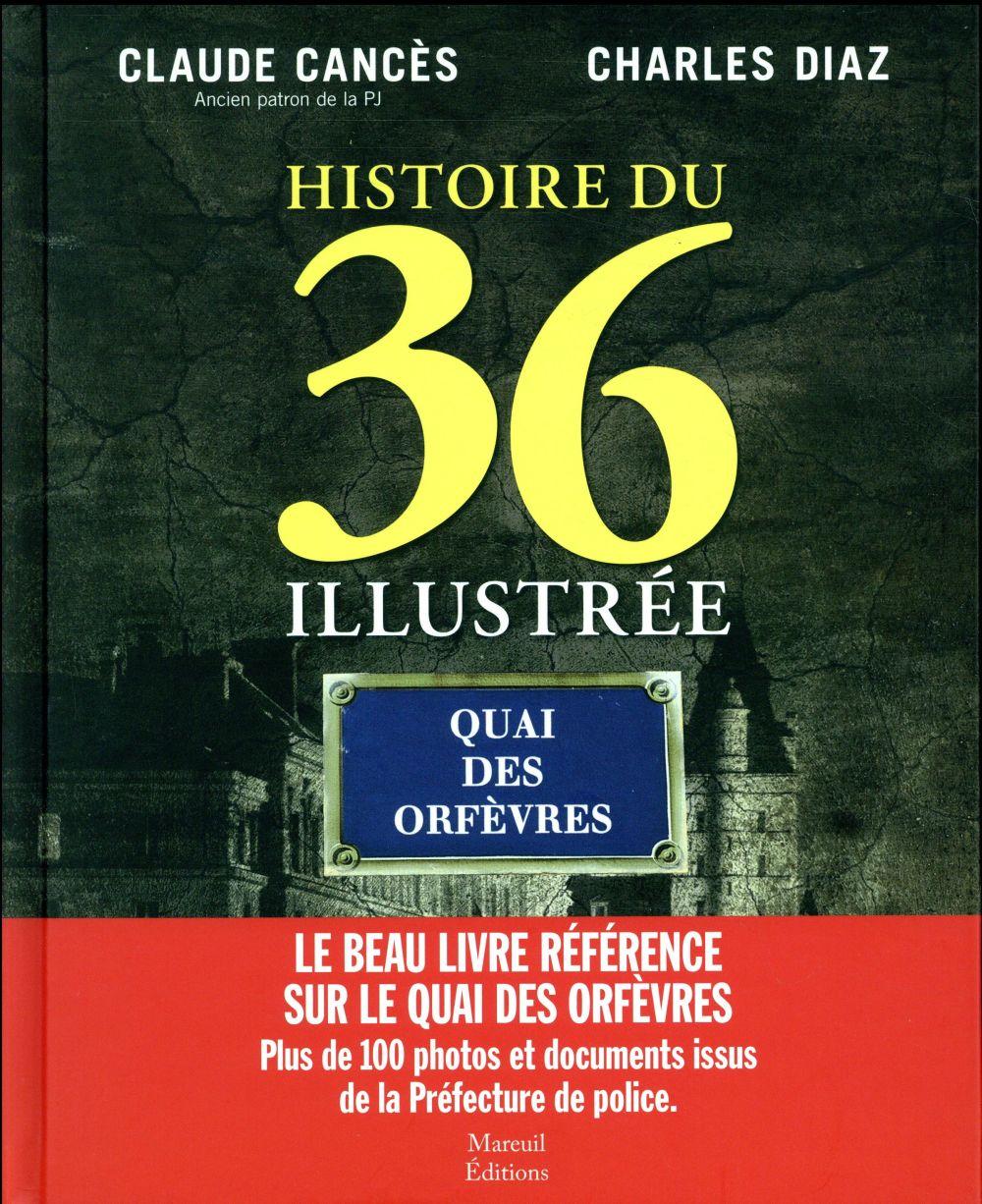 Histoire du 36 illustrée