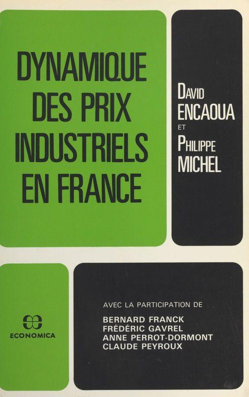 Dynamique des prix industriels en France