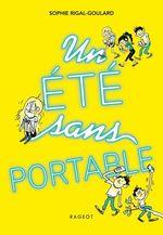 Vente Livre Numérique : Un été sans portable  - Sophie Rigal-Goulard