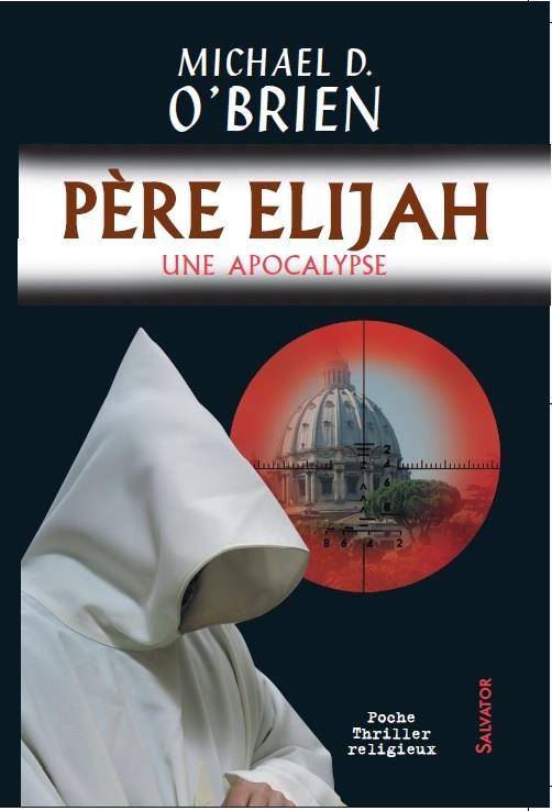 Père Elijah ; une apocalypse
